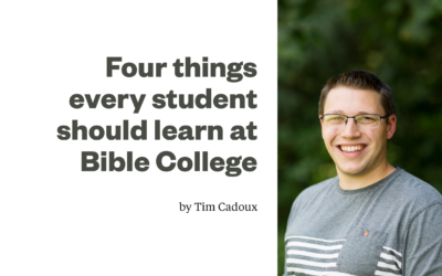 Four things every student should learn at Bible College