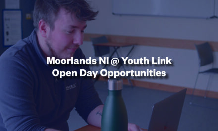 Moorlands NI @ Youth Link Open Day Opportunities (Undergraduate)