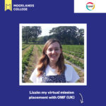 Lizzie: My virtual mission placement with OMF (UK)