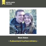 Adam: A placement in prison ministry