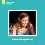 Bekah: Becoming Mindful – Of Christ