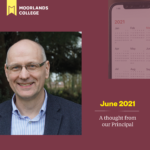 June 2021 – A thought from the Principal