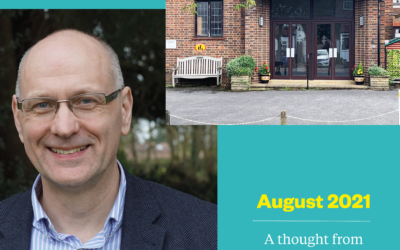 August 2021 – A thought from the Principal
