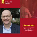 October 2021 – A thought from the Principal